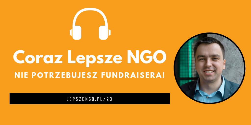 [CLNGO 23] Nie potrzebujesz fundraisera!